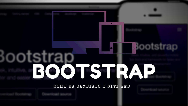 L'evoluzione di Bootstrap: ecco come ha cambiato i siti web